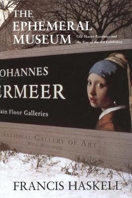 Ephemeral Museum by Francis Haskell