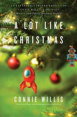 A Lot Like Christmas by Connie Willis