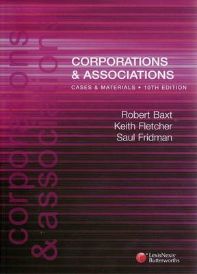 Corporations and Associations: Cases and Materials by Robert Baxt