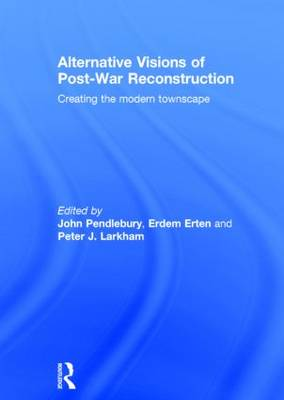Alternative Visions of Post-War Reconstruction book
