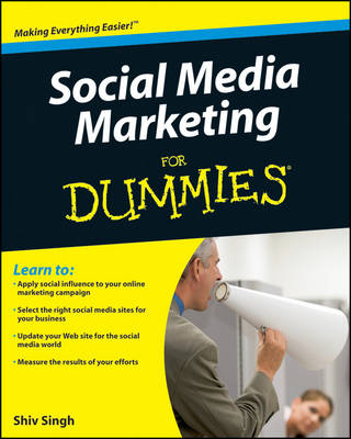 Social Media Marketing For Dummies by Shiv Singh