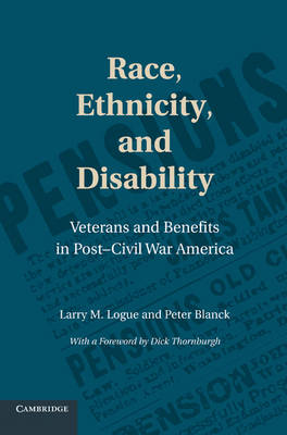 Race, Ethnicity, and Disability by Larry M. Logue