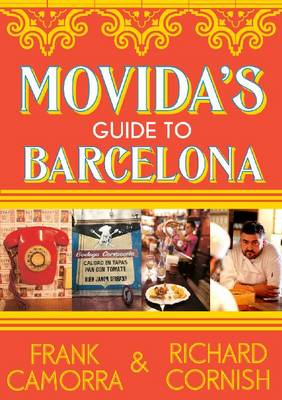 Movida's Guide To Barcelona by Camorra, Frank