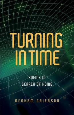 Turning in Time: Poems in Search of Home book