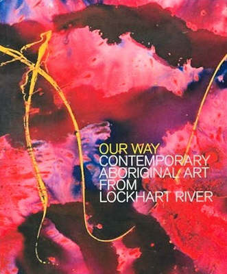 Our Way: The Lockhart River Art Gang book