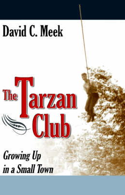 The Tarzan Club by David C Meek
