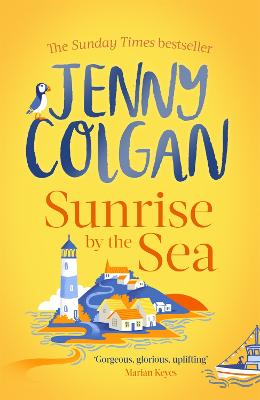 Sunrise by the Sea: Escape to the Cornish coast with this brand new novel from the Sunday Times bestselling author book