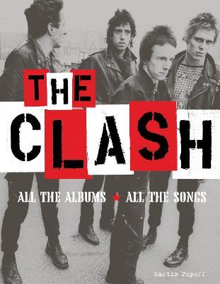 The Clash by Martin Popoff
