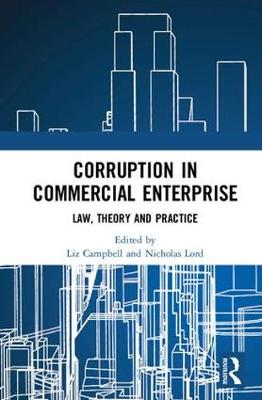 Corruption in Commercial Enterprise by Liz Campbell