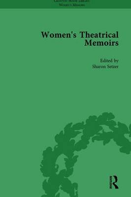 Women's Theatrical Memoirs, Part I Vol 5 by Sue McPherson