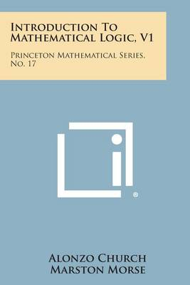 Introduction to Mathematical Logic, V1 by Alonzo Church