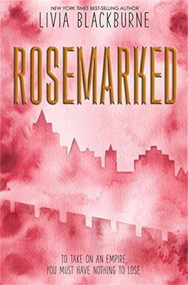 Rosemarked by Livia Blackburne