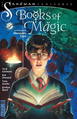 Books of Magic Volume 1: Moveable Type by Kat Howard