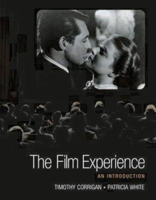 The Film Experience: An Introduction by Patricia White
