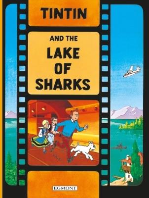 Tintin and the Lake of Sharks book