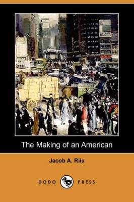 Making of an American (Dodo Press) book