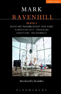 Ravenhill Plays: 3 by Mark Ravenhill