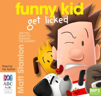 Funny Kid Get Licked! by Matt Stanton