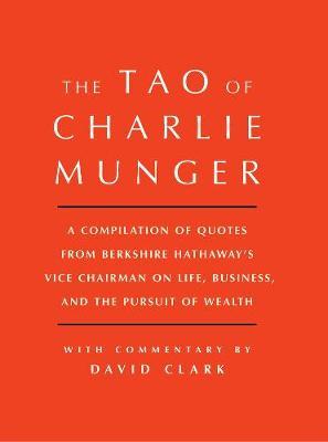 Tao of Charlie Munger by David