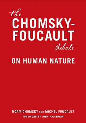 Chomsky vs Foucault by Michel Foucault