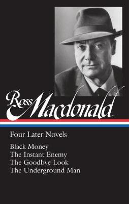 Ross Macdonald: Four Later Novels by Ross MacDonald