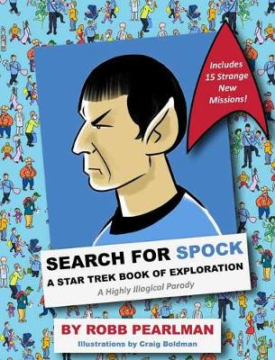 Search for Spock: A Star Trek Book of Exploration by Robb Pearlman