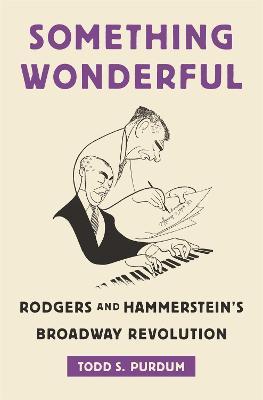 Something Wonderful by Todd S. Purdum