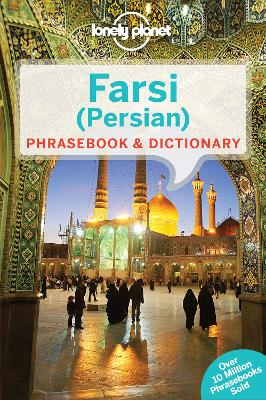 Lonely Planet Farsi (Persian) Phrasebook & Dictionary by Lonely Planet