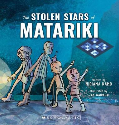The Stolen Stars of Matariki by Miriama Kamo
