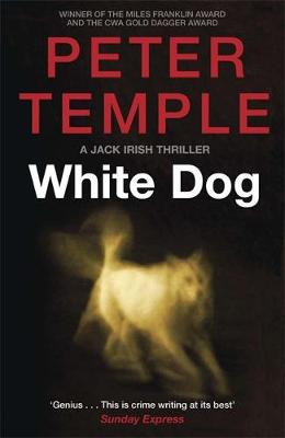 White Dog by Peter Temple