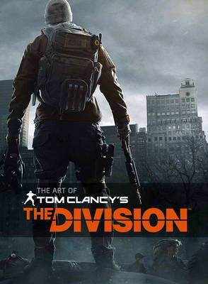 The Art of Tom Clancy's The Division by Andy McVittie
