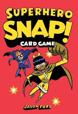 Superhero Snap!: Card Game by Jason Ford