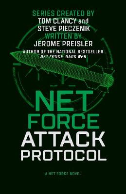 Net Force: Attack Protocol by Tom Clancy