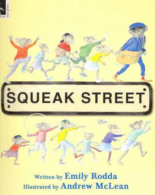 Squeak Street by Emily Rodda
