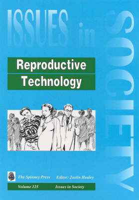 Reproductive Technology by Justin Healey