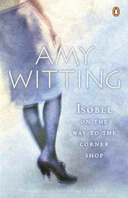 Isobel on the Way to the Corner Shop by Amy Witting