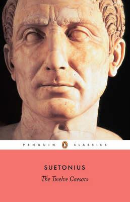 The Twelve Caesars by Robert Graves