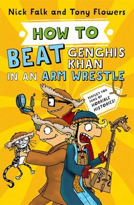 How To Beat Genghis Khan in an Arm Wrestle by Nick Falk