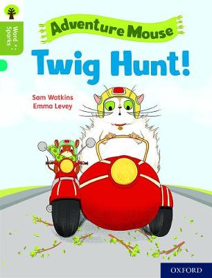 Oxford Reading Tree Word Sparks: Level 7: Twig Hunt! by Sam Watkins