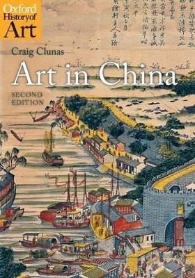 Art in China by Craig Clunas