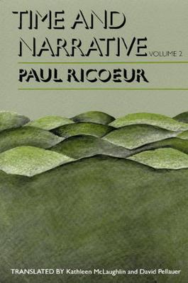 Time and Narrative  v. 2 by Paul Ricoeur