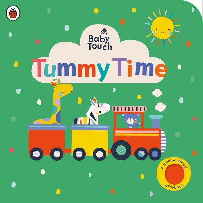 Baby Touch: Tummy Time by Ladybird