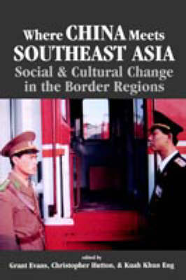 Where China Meets Southeast Asia by NA NA