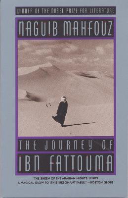 Journey Of Ibn Fattouma by Naguib Mahfouz