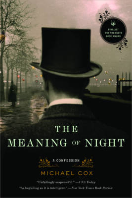 Meaning of Night by Michael Cox