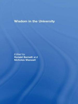 Wisdom in the University by Ronald Barnett