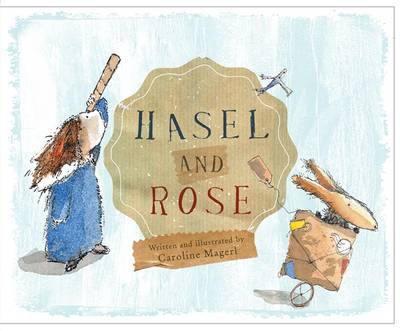 Hasel And Rose by Magerl Caroline