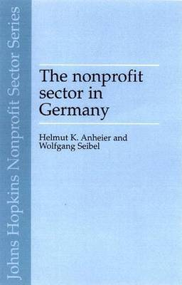 The Non-Profit Sector in Germany by Helmut K. Anheier