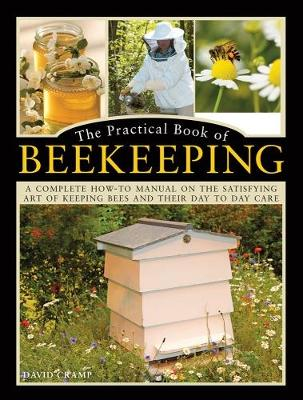 The Practical Book of Beekeeping by David Cramp