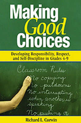 Making Good Choices by Richard L Curwin
